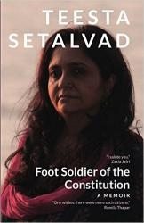 Foot Soldier of the Constitution: A Memoir